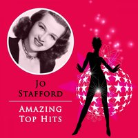 Amazing Top Hits — Jo Stafford