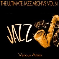 The Ultimate Jazz Archive, Vol. 51 — сборник