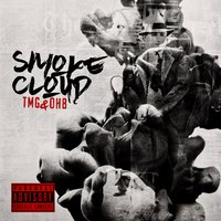 Smoke Cloud TMG & OHB — Ray J, The Mob Group