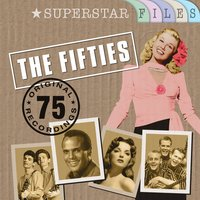 The Fifties - Superstar Files — сборник