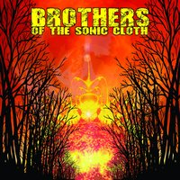 Brothers of the Sonic Cloth — Brothers of the Sonic Cloth