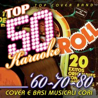 Top 50 Karaoke '60 - '70 - '80 — Top Cover Band