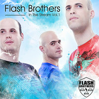 Flash Brothers in The Stream Vol.1 — сборник