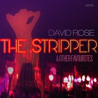 The Stripper and Other Favourites — David Rose