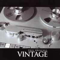 Vintage — Phil Driscoll