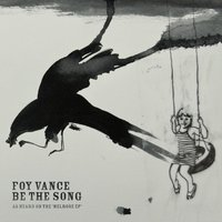Be the Song — Foy Vance