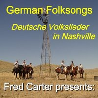 German Folk Songs In Nashville - Deutsche Volkslieder - Gitarre Guitar — Fred Carter
