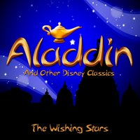 Aladdin and Other Disney Classics — The Wishing Stars