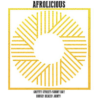 Gritty Street / Sunny Day — Afrolicious