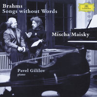 Brahms: Songs without Words — Mischa Maisky, Pavel Gililov