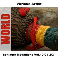 Schlager Medaillons Vol.10 Cd 2/2 — сборник