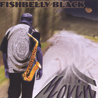 Movin' — Fishbelly Black