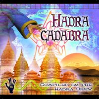 V.a. - Hadracadabra - Compiled By The Hadra Crew — сборник