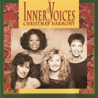 Christmas Harmony — Inner Voices