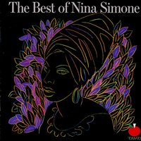 The Best of Nina Simone — Nina Simone