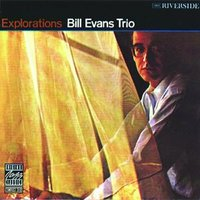 Explorations — Bill Evans Trio