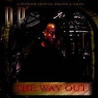 The Way Out — d.p.