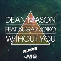 Without You — Dean Mason