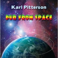Dub from Space — Karl Pitterson