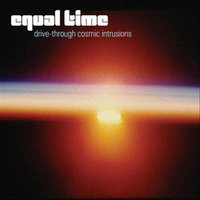 Drive-Through Cosmic Intrusions — Equal Time