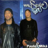 New Style — Paulo & Mika