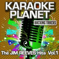 The Jim Reeves Hits, Vol. 1 — A-Type Player, Karaoke Planet