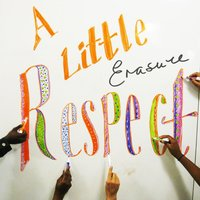 A Little Respect (HMI Redux) — Erasure