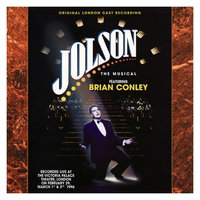 Jolson: The Musical — Jolson - Original London Cast, Jolson Original London Cast