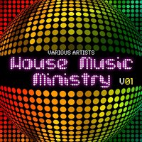 House Music Ministry, Vol. 1 — сборник