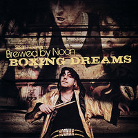 Boxing Dreams — Marc Ribot, Mat Maneri, Abdoulaye Diabate, Susan McKeown, Sean Noonan, Sean Noonan's Brewed by Noon