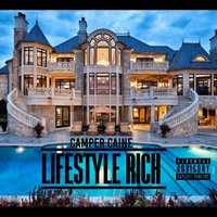 Lifestyle Rich — Camper Caine
