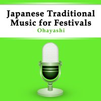 Ohayashi - Japanese Traditional Music for Festivals — Nippon Broadcasting System