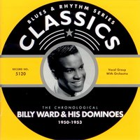 1950-1953 — Billy Ward & His Dominoes