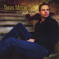 One Step Ahead — Travis Mitchell