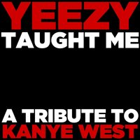 Yeezy Taught Me: A Tribute to Kanye West — The Gold Soul All Stars