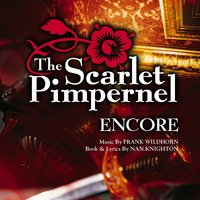 The Scarlet Pimpernel Encore! — The Scarlet Pimpernel