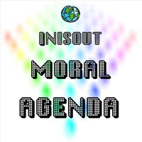 Moral Agenda - Single — Inisout