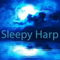 Sleepy Harp - Lullaby Music — Smooth Relaxing Instrumental Group