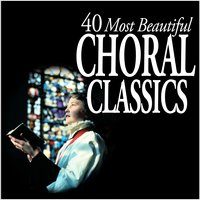 40 Most Beautiful Choral Classics — сборник