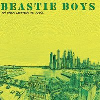 An Open Letter To NYC — Beastie Boys