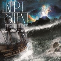 Precession of the Voyager - EP — I Kept Silent