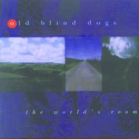 The World's Room — Old Blind Dogs