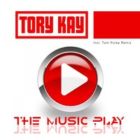 The Music Play — Tory Kay