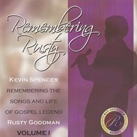 Remembering Rusty — Kevin Spencer
