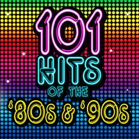 101 Hits of the 80s & 90s — сборник