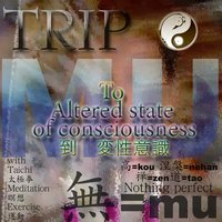 Trip (To Altered State of Consciousness) — Mu