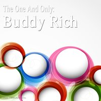 The One and Only: Buddy Rich — Buddy Rich