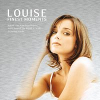 Finest Moments — Louise
