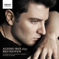 Alessio Bax Plays Beethoven: Hammerklavier & Moonlight Sonatas, The Ruins of Athens — Alessio Bax