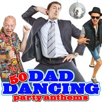 50 Dad Dancing Party Anthems — Jukebox Junction